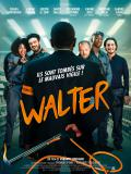 bande annonce Walter